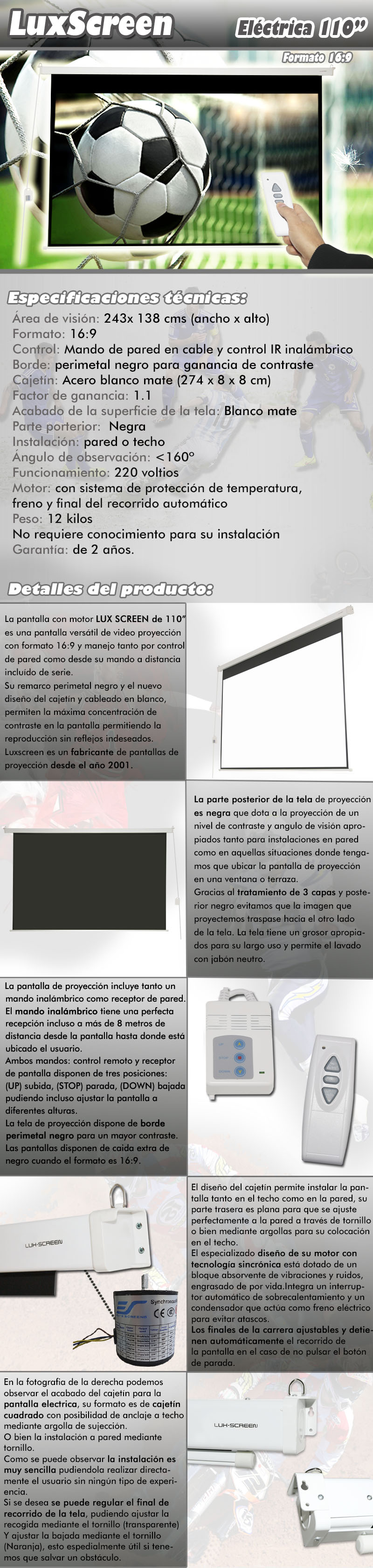 pantalla electrica de 110 pulgadas 16:10 2,43 x 1,38 metros, dispone de parte trasera negra, borde perimetal negro para una mayor concentracion de contraste, ganancia de brillo 1:1, ideal para proyectores formato full hd y hd