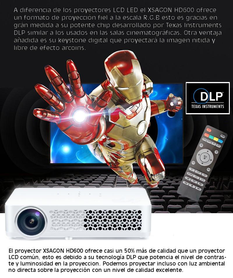 gracias a su potente chip desarrollado por texas instruments el xsagon hd600 admite los ultimos estandares 3d dlp link, para proyectar imagenes tanto 2d modo cinematográfico como 3d al mas puro estilo de las salas IMAX
